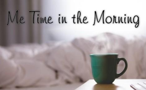 morning-me-time-825x510